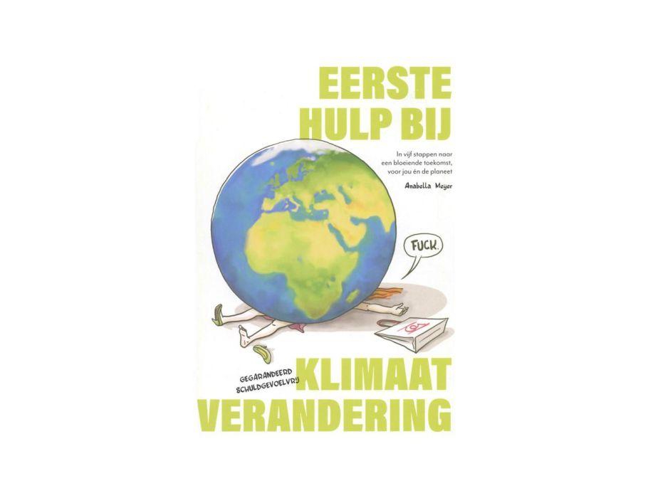 Eerste Hulp Bij Klimaat Verandering